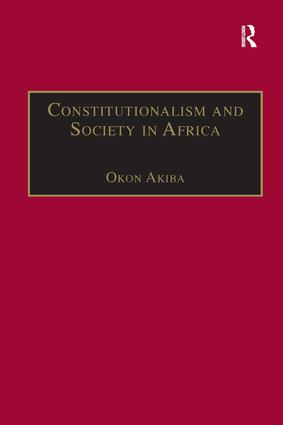 Constitutionalism and Society in Africa: 1st Edition (Hardback) book cover