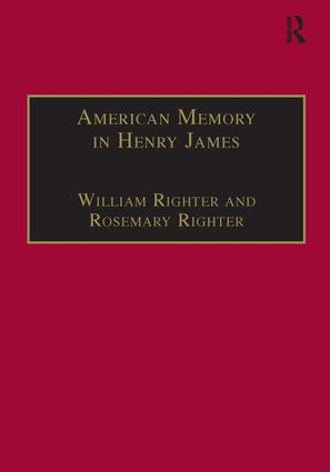 American Memory in Henry James: Void and Value, 1st Edition (Hardback) book cover