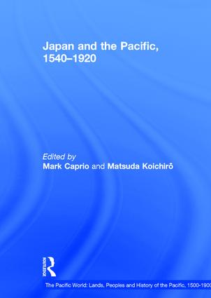 Japan and the Pacific, 1540–1920: Threat and Opportunity, 1st Edition (Hardback) book cover