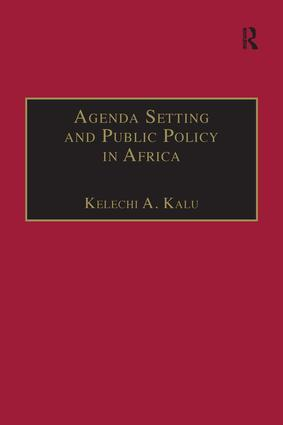 Agenda Setting and Public Policy in Africa: 1st Edition (Hardback) book cover