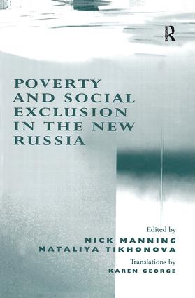 Poverty and Social Exclusion in the New Russia: 1st Edition (Hardback) book cover