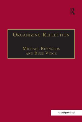 Organizing Reflection: 1st Edition (Hardback) book cover