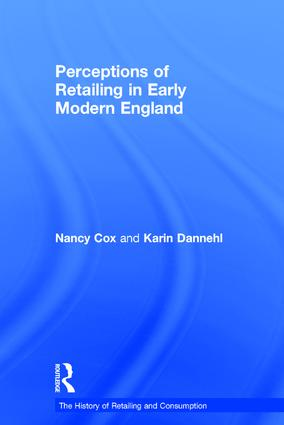 Perceptions of Retailing in Early Modern England: 1st Edition (Hardback) book cover