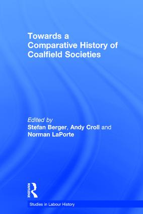 Towards a Comparative History of Coalfield Societies (Hardback) book cover