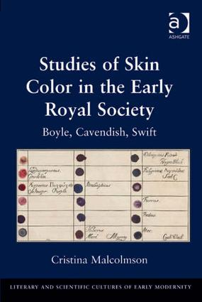Studies of Skin Color in the Early Royal Society: Boyle, Cavendish, Swift (Hardback) book cover