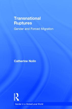 Transnational Ruptures: Gender and Forced Migration, 1st Edition (Hardback) book cover