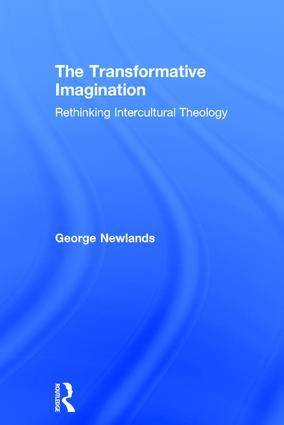 The Transformative Imagination: Rethinking Intercultural Theology, 1st Edition (Hardback) book cover
