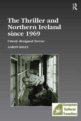 The Thriller and Northern Ireland since 1969