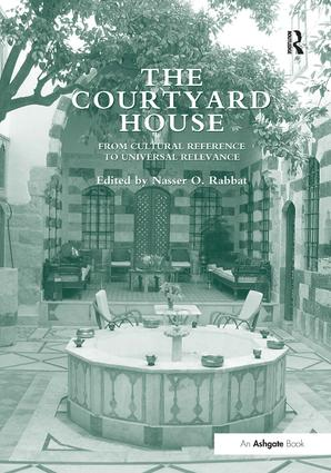 The Courtyard House: From Cultural Reference to Universal Relevance (Hardback) book cover