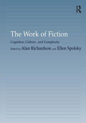 The Work of Fiction: Cognition, Culture, and Complexity, 1st Edition (Hardback) book cover