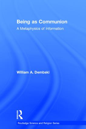 Being as Communion: A Metaphysics of Information, 1st Edition (Hardback) book cover