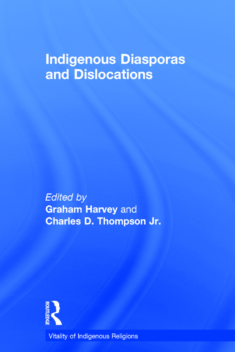 Indigenous Diasporas and Dislocations book cover