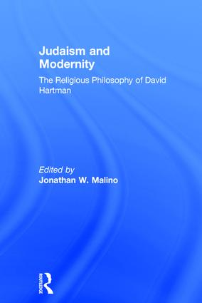 Judaism and Modernity: The Religious Philosophy of David Hartman, 1st Edition (Hardback) book cover