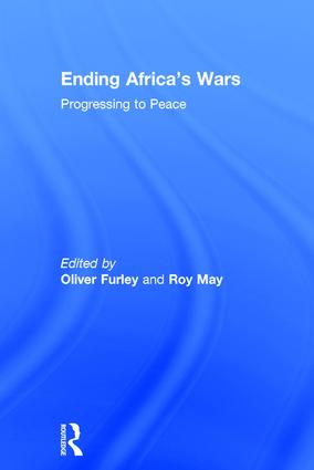 Ending Africa's Wars: Progressing to Peace, 1st Edition (Hardback) book cover