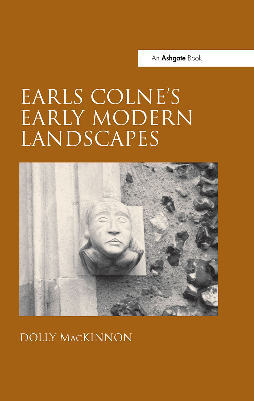 Earls Colne's Early Modern Landscapes (Hardback) book cover