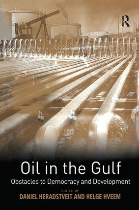 Oil in the Gulf: Obstacles to Democracy and Development, 1st Edition (Hardback) book cover