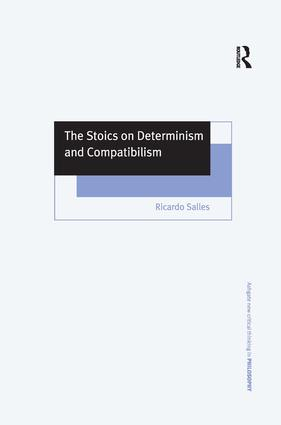 The Stoics on Determinism and Compatibilism