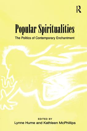 Popular Spiritualities: The Politics of Contemporary Enchantment, 1st Edition (Hardback) book cover