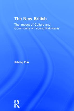 The New British: The Impact of Culture and Community on Young Pakistanis, 1st Edition (Hardback) book cover