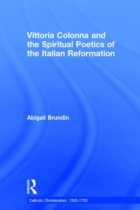 Vittoria Colonna and the Spiritual Poetics of the Italian Reformation book cover