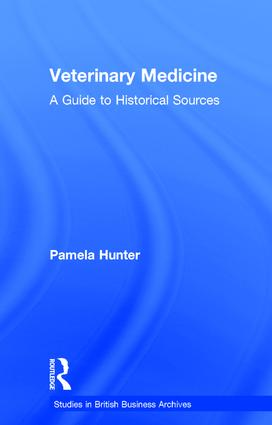 Veterinary Medicine: A Guide to Historical Sources, 1st Edition (Hardback) book cover