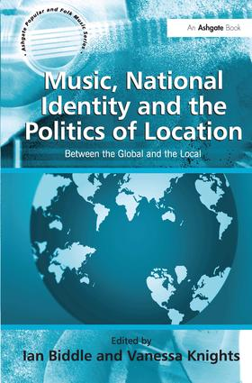 Music, National Identity and the Politics of Location