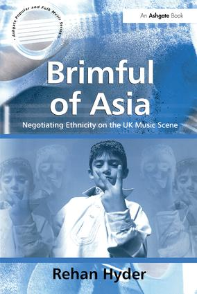 Brimful of Asia: Negotiating Ethnicity on the UK Music Scene (Paperback) book cover