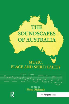 The Soundscapes of Australia: Music, Place and Spirituality (Hardback) book cover