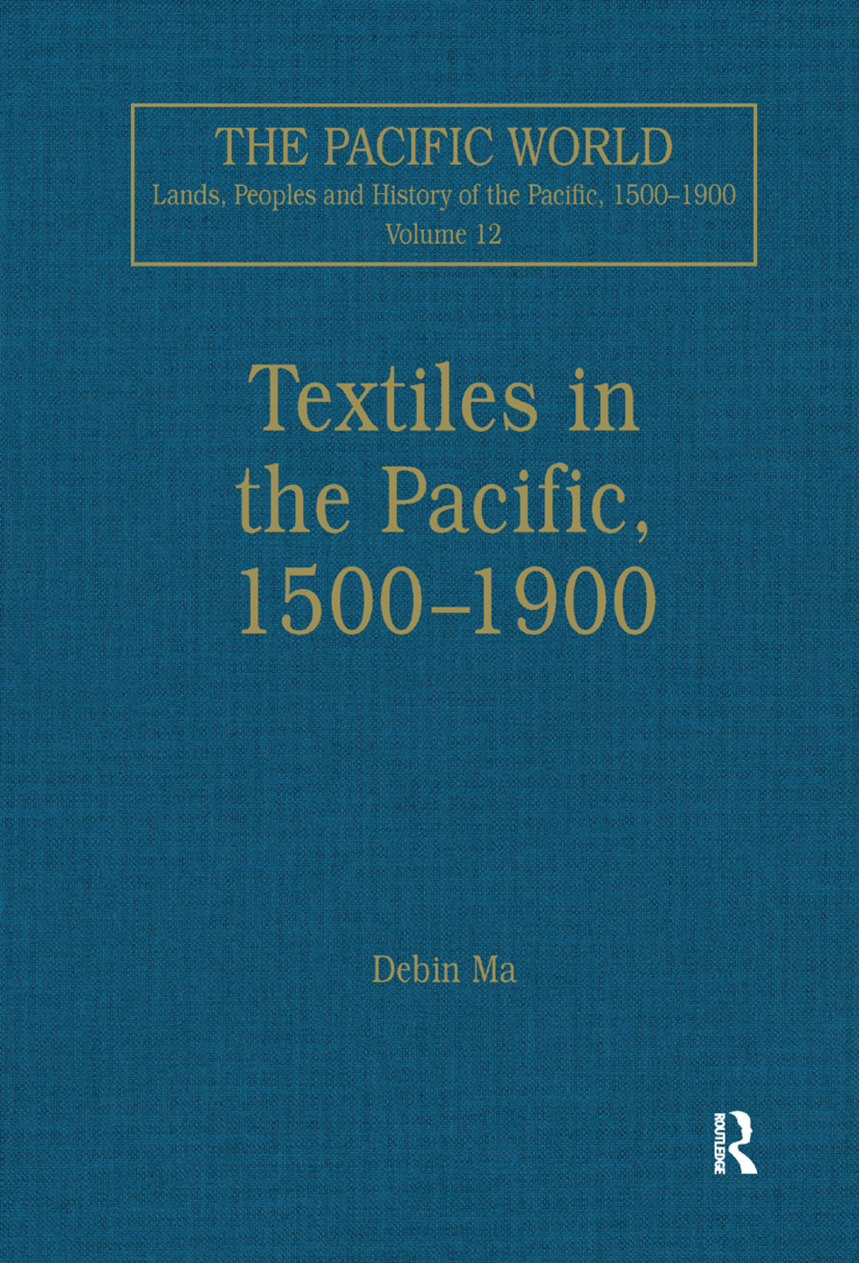 Textiles in the Pacific, 1500–1900: 1st Edition (Hardback) book cover