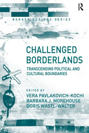 Challenged Borderlands: Transcending Political and Cultural Boundaries, 1st Edition (Paperback) book cover