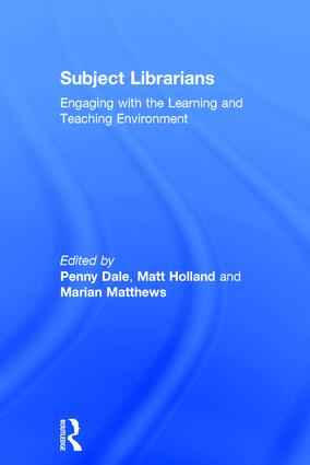 Subject Librarians: Engaging with the Learning and Teaching Environment, 1st Edition (Hardback) book cover
