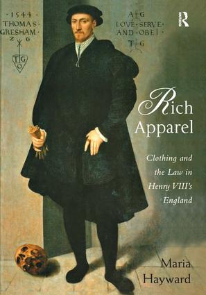 Rich Apparel: Clothing and the Law in Henry VIII's England, 1st Edition (Hardback) book cover