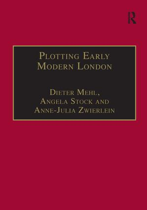 Plotting Early Modern London: New Essays on Jacobean City Comedy, 1st Edition (Hardback) book cover