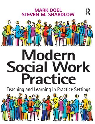 Modern Social Work Practice: Teaching and Learning in Practice Settings (Paperback) book cover