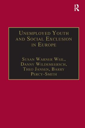 Unemployed Youth and Social Exclusion in Europe: Learning for Inclusion?, 1st Edition (Hardback) book cover