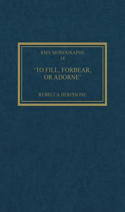 'To fill, forbear, or adorne': The Organ Accompaniment of Restoration Sacred Music book cover