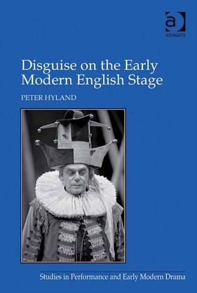 Disguise on the Early Modern English Stage book cover