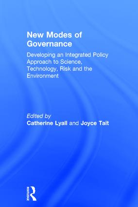 New Modes of Governance: Developing an Integrated Policy Approach to Science, Technology, Risk and the Environment, 1st Edition (Hardback) book cover