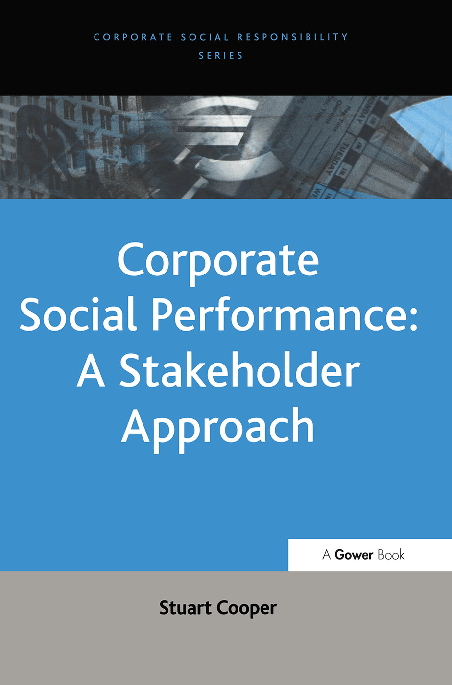Corporate Social Performance: A Stakeholder Approach: 1st Edition (Hardback) book cover