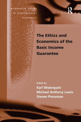 The Ethics and Economics of the Basic Income Guarantee: 1st Edition (Hardback) book cover