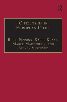 Citizenship in European Cities: Immigrants, Local Politics and Integration Policies, 1st Edition (Hardback) book cover