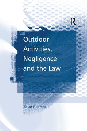 Outdoor Activities, Negligence and the Law: 1st Edition (Paperback) book cover
