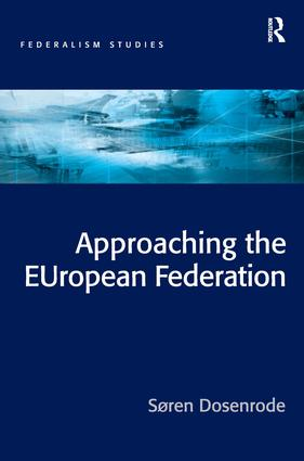Approaching the EUropean Federation?: 1st Edition (Hardback) book cover