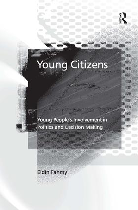 Young Citizens: Young People's Involvement in Politics and Decision Making, 1st Edition (Hardback) book cover