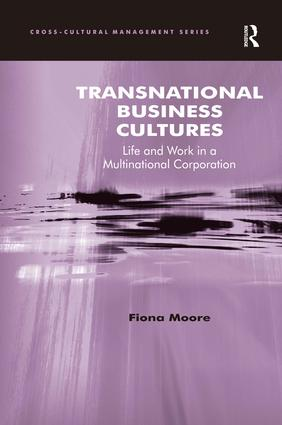 Transnational Business Cultures: Life and Work in a Multinational Corporation book cover
