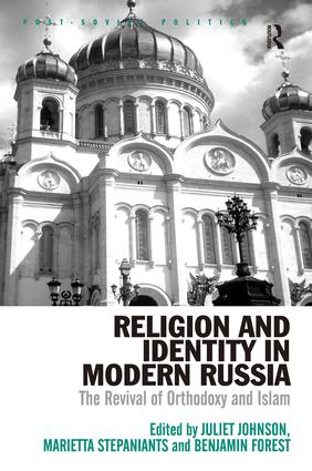 Religion and Identity in Modern Russia: The Revival of Orthodoxy and Islam book cover