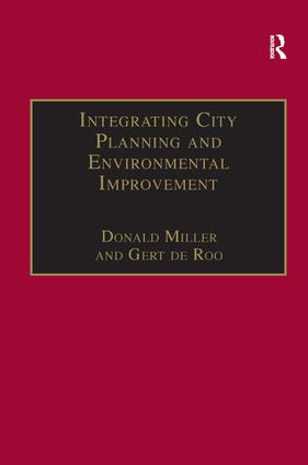 Integrating City Planning and Environmental Improvement: Practicable Strategies for Sustainable Urban Development book cover