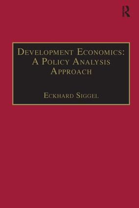 Development Economics: A Policy Analysis Approach: 1st Edition (Hardback) book cover
