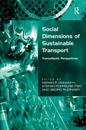 Social Dimensions of Sustainable Transport: Transatlantic Perspectives book cover