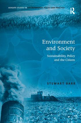 Environment and Society: Sustainability, Policy and the Citizen book cover